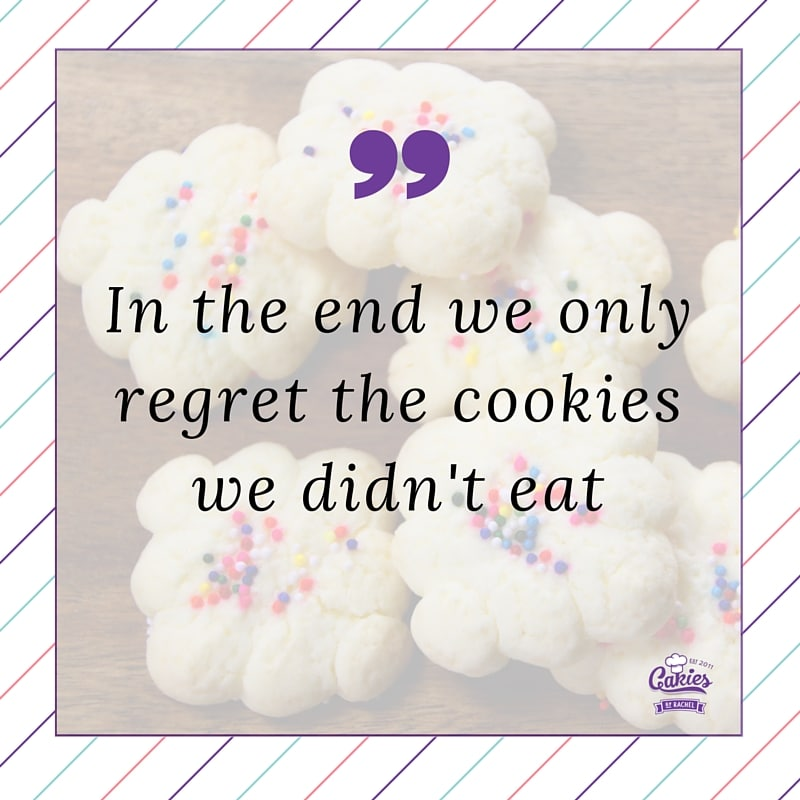 In the end we only regret the cookies we didn't eat